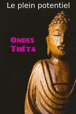 Ondes Theta Abondance
